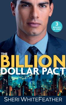 The Billion Dollar Pact: Waking Up with the Boss (Billionaire Brothers Club) / Single Mom, Billionaire Boss / Paper Wedding, Best-Friend Bride - Sheri  WhiteFeather