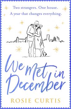 We Met in December - Rosie Curtis