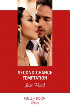 Second Chance Temptation - Joss Wood