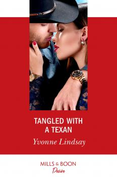 Tangled With A Texan - Yvonne Lindsay