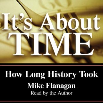 It's About Time - Mike Flanagan