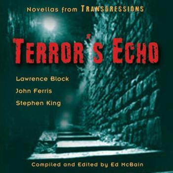 Transgressions: Terror's Echo - Lawrence  Block Transgressions