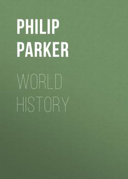 World History - Philip Parker