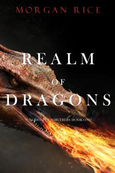 Realm of Dragons - Морган Райс Age of the Sorcerers