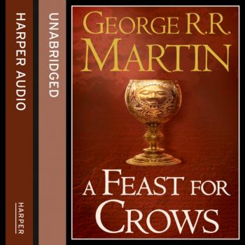 Feast for Crows (Part Two) - George R.r. Martin