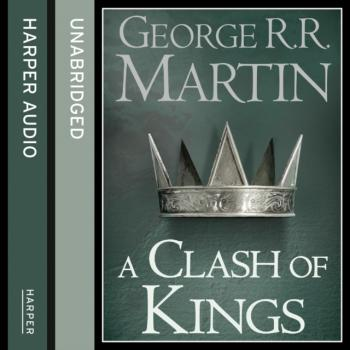 Clash of Kings (Part Two) - George R.r. Martin