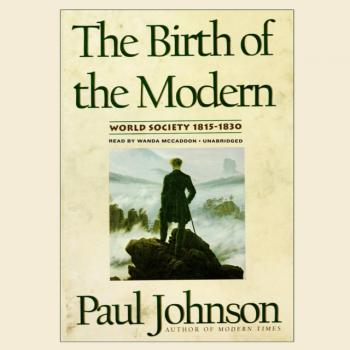 Birth of the Modern - Paul  Johnson