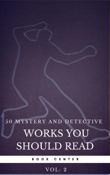 50 Mystery and Detective masterpieces you have to read before you die vol: 2 (Book Center) - Агата Кристи