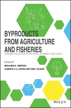 Byproducts from Agriculture and Fisheries - Fidel Toldra