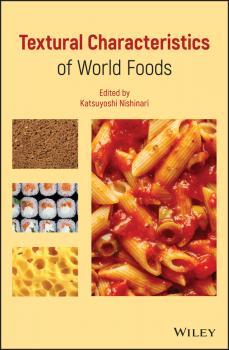 Textural Characteristics of World Foods - Katsuyoshi  Nishinari