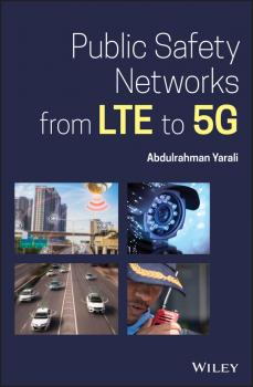 Public Safety Networks from LTE to 5G - Abdulrahman Yarali