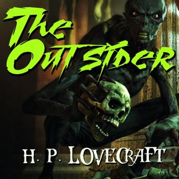 The Outsider - Говард Филлипс Лавкрафт