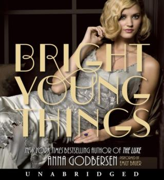 Bright Young Things - Anna  Godbersen Bright Young Things