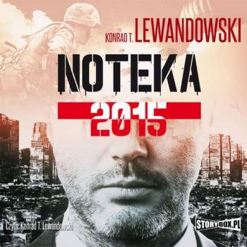 Noteka 2015 - Konrad T. Lewandowski