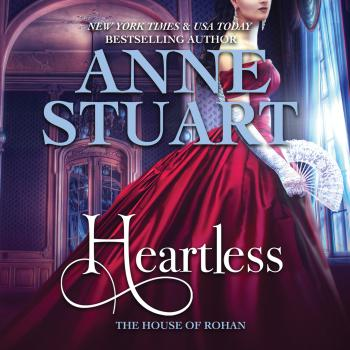 Heartless - House of Rohan 5 (Unabridged) - Anne Stuart