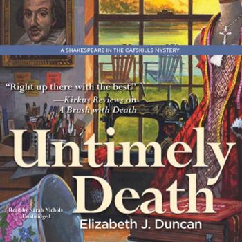Untimely Death - Elizabeth J. Duncan The Shakespeare in the Catskills Mysteries