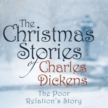 The Poor Relation's Story (Unabridged) - Charles Dickens