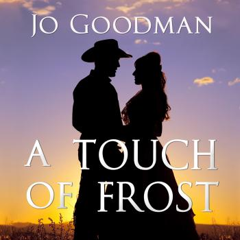 A Touch of Frost - Cowboys of Colorado, Book 1 (Unabridged) - Jo  Goodman