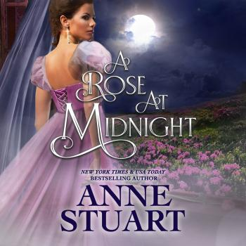 A Rose at Midnight (Unabridged) - Anne Stuart