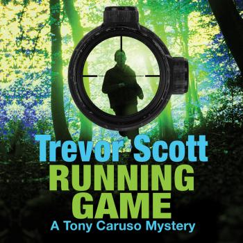 Running Game - A Tony Caruso Mystery 3 (Unabridged) - Trevor Scott