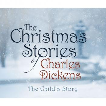 The Child's Story (Unabridged) - Charles Dickens