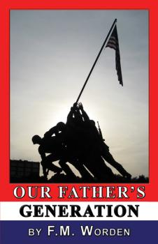 Our Father's Generation - F. M. Worden