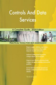 Controls And Data Services A Complete Guide - 2020 Edition - Gerardus Blokdyk