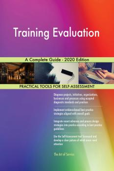 Training Evaluation A Complete Guide - 2020 Edition - Gerardus Blokdyk