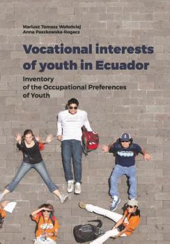 Vocational interests of youth in Ecuador - Mariusz Tomasz Wołońciej