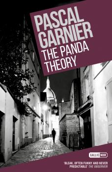 The Panda Theory: Shocking, hilarious and poignant noir - Pascal  Garnier