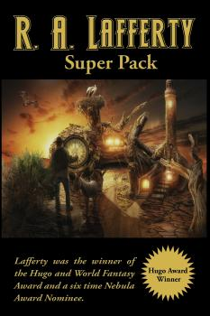 R. A. Lafferty Super Pack - R. A. Lafferty Positronic Super Pack Series