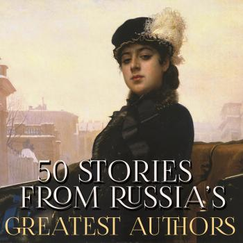 50 Stories from Russia's Greatest Authors - Александр Пушкин