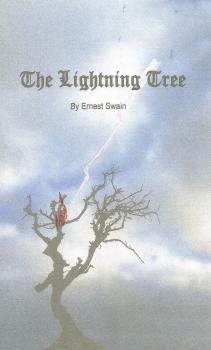 The Lightning Tree - Ernest Swain