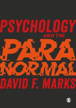Psychology and the Paranormal - David F. Marks
