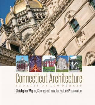 Connecticut Architecture - Christopher Wigren