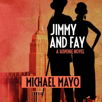 Jimmy and Fay - Jimmy Quinn Mysteries 3 (Unabridged) - Michael Mayo
