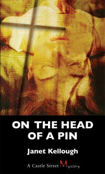 On the Head of a Pin - Janet Kellough A Thaddeus Lewis Mystery