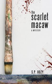 The Scarlet Macaw - S.P. Hozy