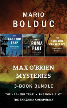 Max O'Brien Mysteries 3-Book Bundle - Mario Bolduc A Max O'Brien Mystery
