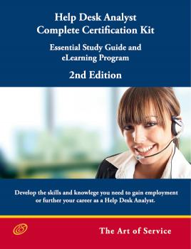 Help Desk Analyst Complete Certification Kit: Essential Study Guide and eLearning Program - Second Edition - Ivanka Menken