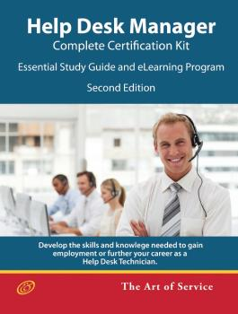 Help Desk Manager - Complete Certification Kit: Essential Study Guide and eLearning Program - Second Edition - Ivanka Menken