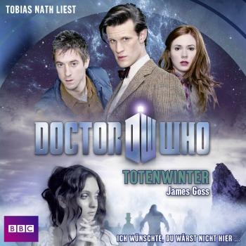 Doctor Who - Totenwinter (Gekürzt) - James  Goss