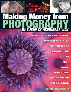 Making Money from Photography in Every Conceivable Way - Steve Bavister