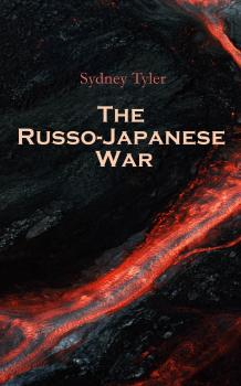The Russo-Japanese War  - Sydney Tyler