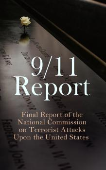 9/11 Report: Final Report of the National Commission on Terrorist Attacks Upon the United States - Thomas R. Eldridge