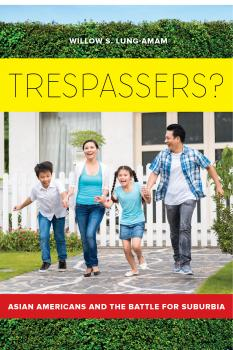 Trespassers? - Willow Lung-Amam