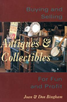 Buying & Selling Antiques & Collectibl - Don Bingham