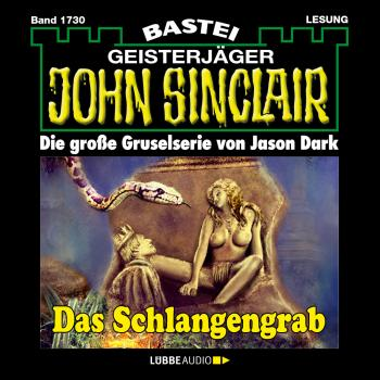 John Sinclair, Band 1730: Das Schlangengrab - Jason Dark