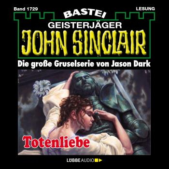 John Sinclair, Band 1729: Totenliebe - Jason Dark