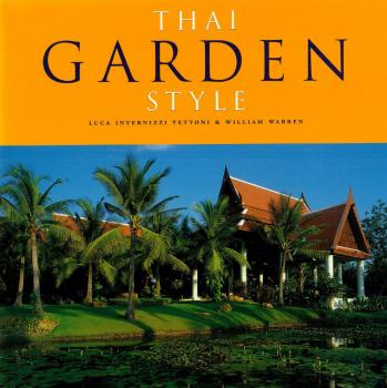 Thai Garden Style - William Warren